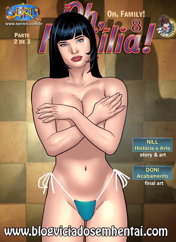 Oh Família! 8 – Parte 2 – Quadrinhos Eróticos