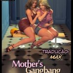 Mothers Gangbang (40 paginas) – NLT Media