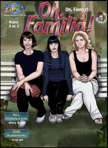 Oh Família! 9 – Parte 2 – Quadrinhos Eróticos