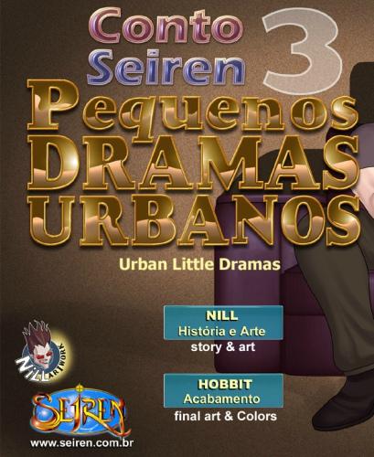 PEQUENOS DRAMAS URBANOS 3 – CONTO EROTICO