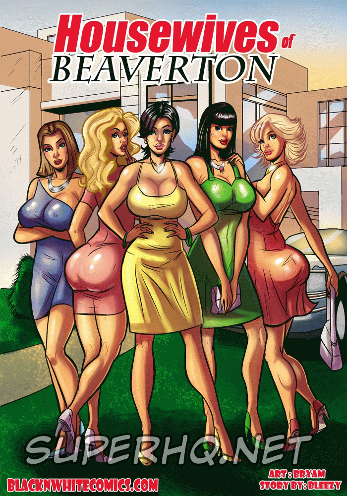 Housewives of Beaverton – BlackNWhiteComics